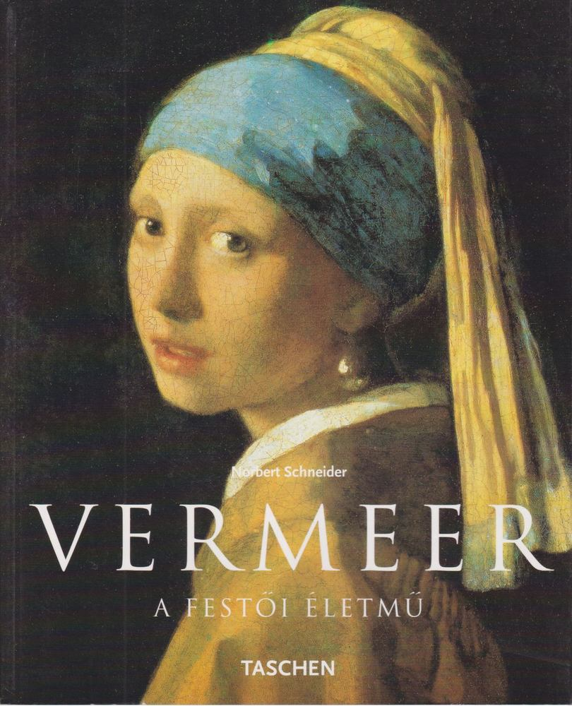 Vermeer 1632-1675 - Rejtett érzelmek