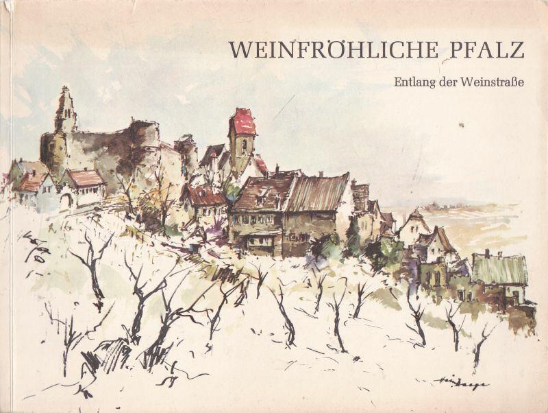 Weinfröhlichte Pfalz