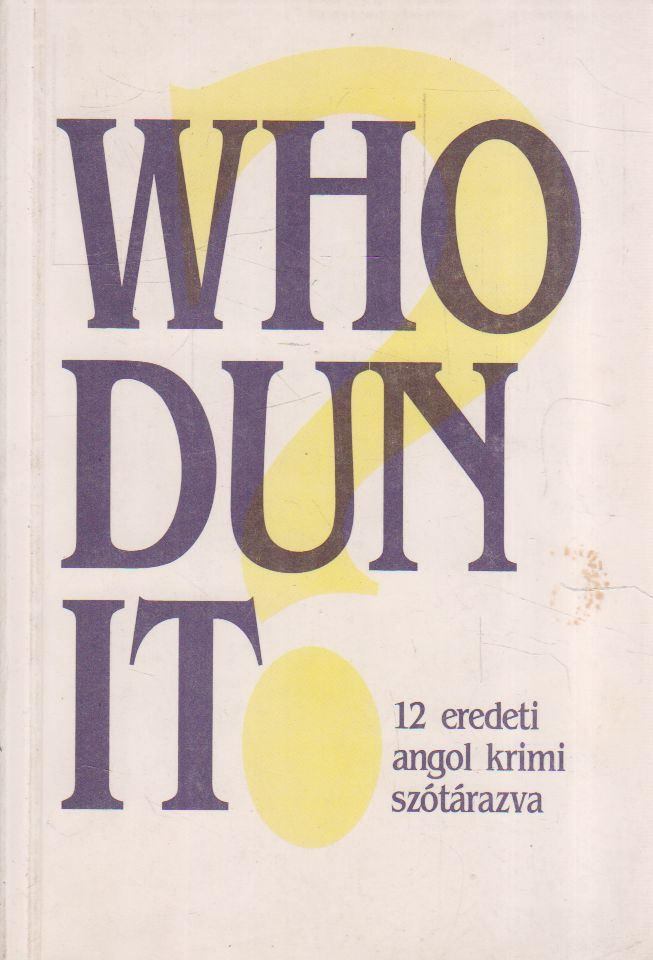 Who Dun It