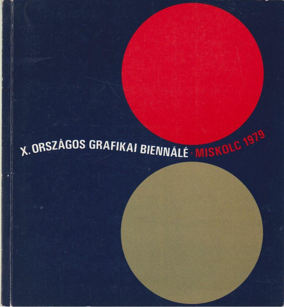 X. Országos Grafikai Biennálé 1979