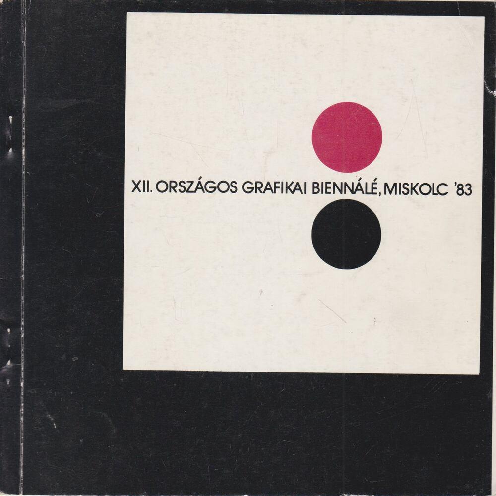 XII. Országos Grafikai Biennálé '83