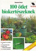 100 ötlet biokertészeknek