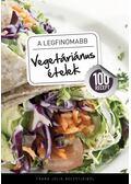 A legfinomabb vegetáriánus ételek