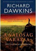 A valóság varázsa - Richard Dawkins