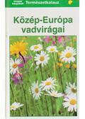 Közép-Európa vadvirágai