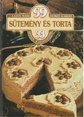 99 sütemény és torta 33 színes ételfotóval