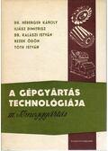 A gépgyártás technológiája III.