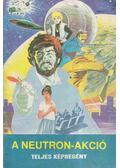 A Neutron-akció