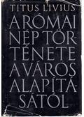 A római nép története a város alapításától I. (I-IV)