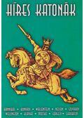 Híres katonák - Adorján Andor