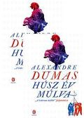 Húsz év múlva I-II. kötet - Alexandre Dumas