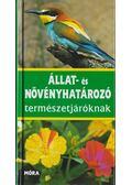 Állat- és növényhatározó természetjáróknak