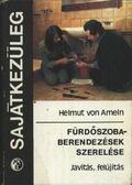 Fürdőszoba-berendezések szerelése - Ameln, Helmut von
