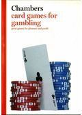Chambers Card Games for Gambling - Arnold, Peter