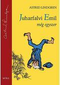Juharfalvi Emil még egyszer - Astrid Lindgren