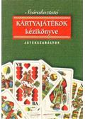 Szórakoztató kártyajátékok kézikönyve