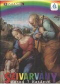 Szivárvány 2004. december VIII. évfolyam 4. szám
