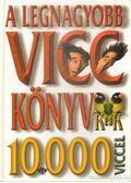 A legnagyobb vicckönyv 10000 viccel
