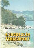 A jugoszláv tengerpart