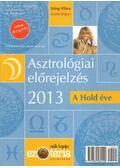 Asztrológiai előrejelzés 2013