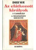 Az elátkozott királyok I-III. kötet