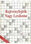 Rejtvényfejtők Nagy Lexikona