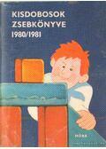 Kisdobosok zsebkönyve 1980/1981