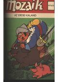 Az erdei kaland (Mozaik 1976/5)