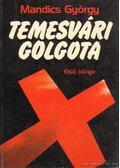 Temesvári golgota I-III. kötet