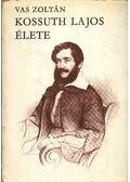 Kossuth Lajos élete I-II. kötet