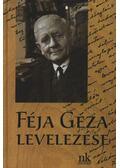 Féja Géza levelezése (dedikált)