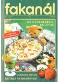 Fakanál 101 gyermekétel receptje
