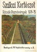 Szalkai Kertészet - Rózsák-dísznövények 1974-75