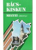 Bács-Kiskun megyei útikönyv