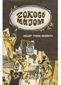 Zokogó majom - Bálint Tibor