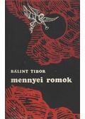 Mennyei romok - Bálint Tibor