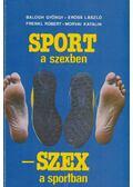 Sport a szexben - szex a sportban - Balogh György, Erőss László, Frenkl Róbert, Morvai Katalin