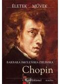 Fryderyk Chopin - Barbara Smolenska-Zielinska