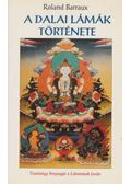 A dalai lámák története - Barraux, Roland