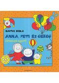 Anna, Peti és Gergő - Játsszunk együtt! - Bartos Erika