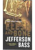 Flesh and Bone - BASS, JEFFERSON