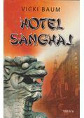 Hotel Sanghai - Baum, Vicki