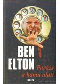 Parázs a hamu alatt - Ben Elton