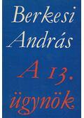 A 13. ügynök - Berkesi András