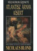 Atlantisz árnya kísért - Blond, Nicolaus