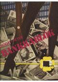 Bankrablók - Bogáti Péter