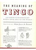 The Meaning of Tingo - Boinod, Adam Jacot de