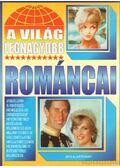 A világ legnagyobb románcai - Bolyki Tamás