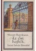 Az ősi hajlék - Bordeaux, Henry