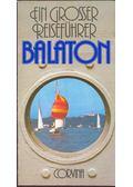 Balaton - Ein Grosser Reiseführer